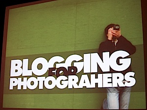 Blogging for Photographers, slide from the presentation at Photoshop World in Orlando, April 2011